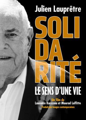 """Affiche """"Solidarité, le sens d'une vie"""""""